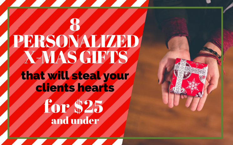 8 Personalized Christmas Gifts That Will Steal Your Clients Hearts for $25 And Under